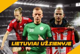 """""""Lietuviai užsienyje"""": Galingas V. Dambrausko startas Bulgarijoje ir sėkminga A. Novikovo komandos serija"""