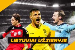 """""""Lietuviai užsienyje"""": G. Arlauskio titulas, A. Žulpos sugrįžimas bei K. Laukžemio įvarčiai"""